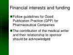 financial interests and funding
