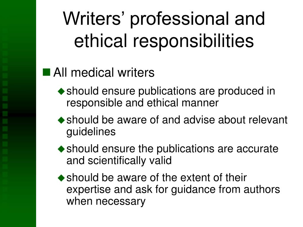 Writers' professional and ethical responsibilities
