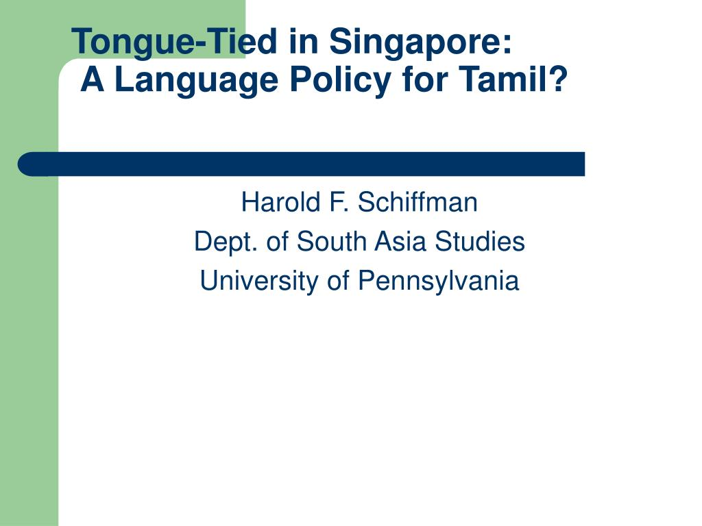 tongue tied in singapore a language policy for tamil l.