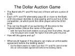 the dollar auction game