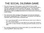 the social dilemma game