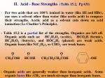ii acid base strengths table 15 2 pg 631