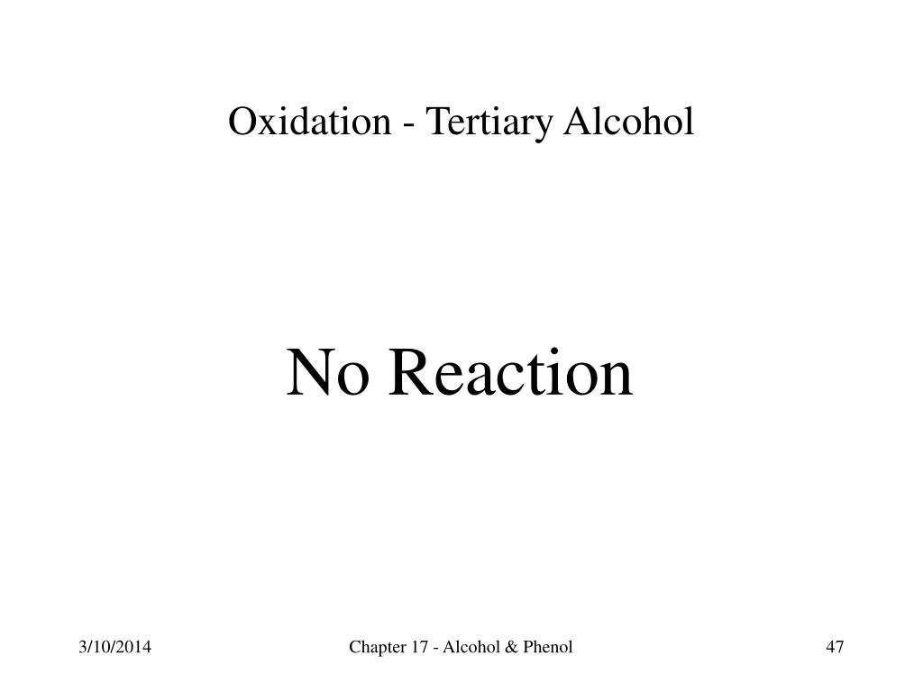 Oxidation - Tertiary Alcohol