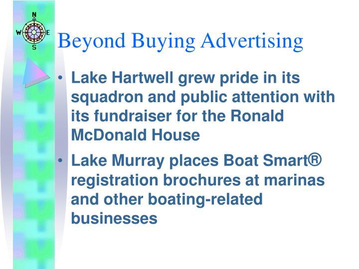 Beyond Buying Advertising
