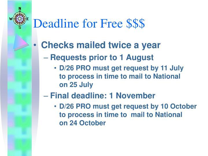 Deadline for Free $$$