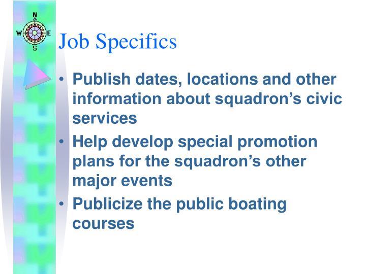 Job specifics