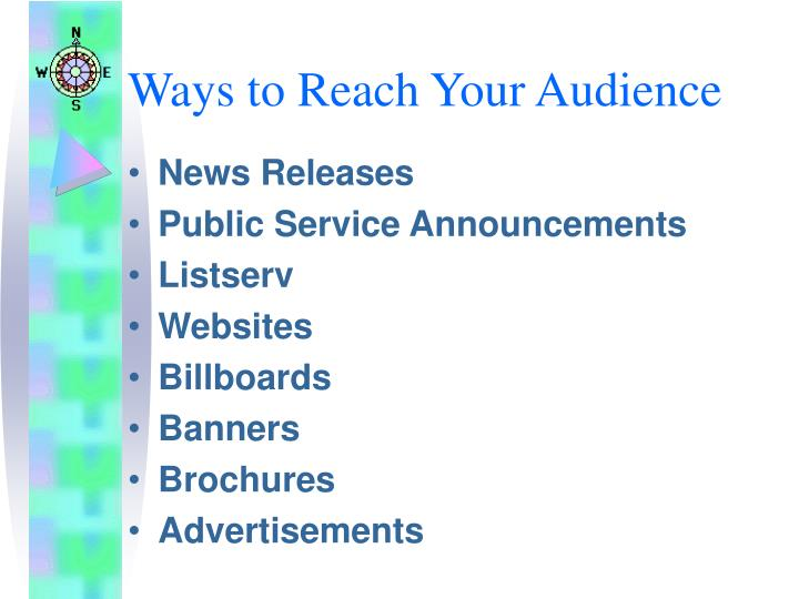 Ways to Reach Your Audience
