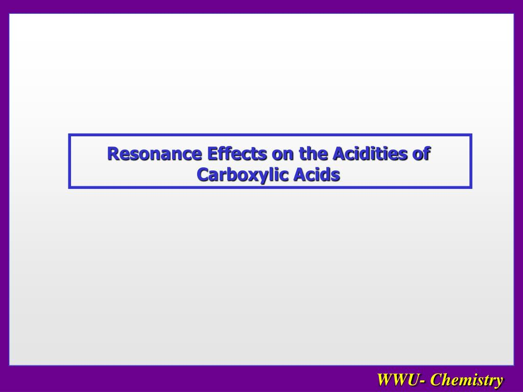 Resonance Effects on the Acidities of Carboxylic Acids
