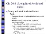 ch 20 4 strengths of acids and bases