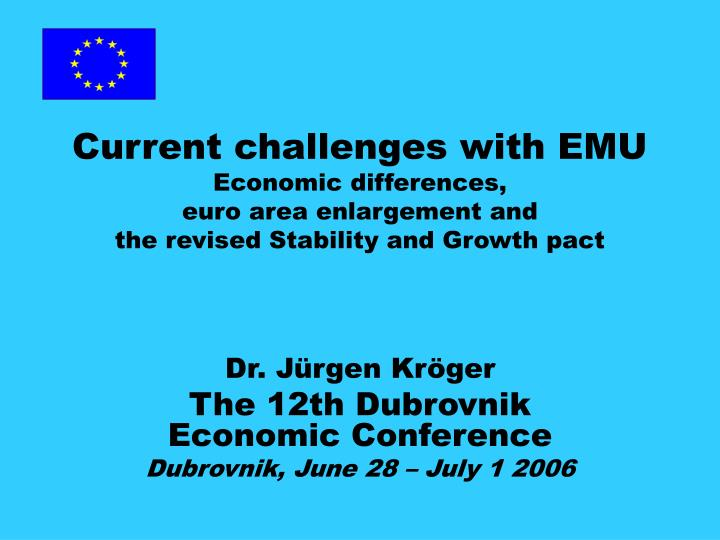 Current challenges with EMU