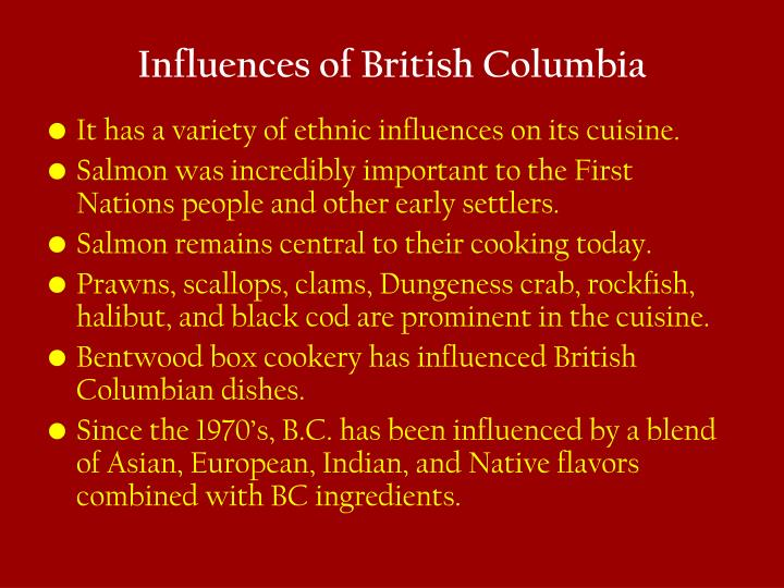 Influences of British Columbia