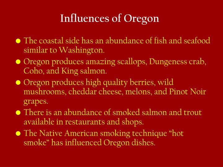 Influences of Oregon