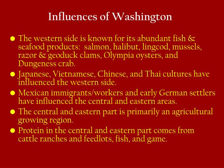 Influences of Washington
