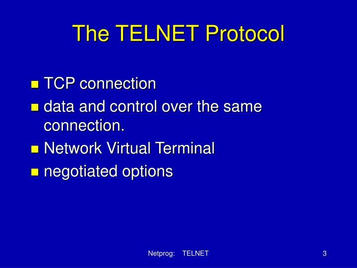 The telnet protocol1
