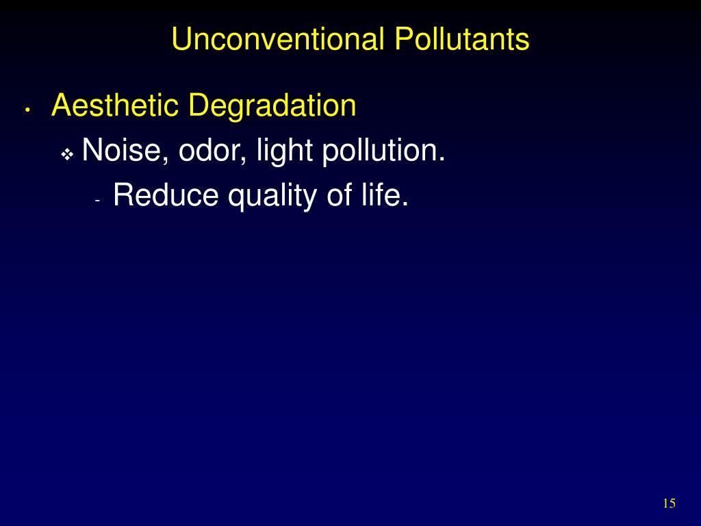 Unconventional Pollutants