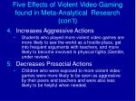 five effects of violent video gaming found in meta analytical research con t