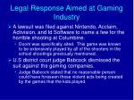 legal response aimed at gaming industry