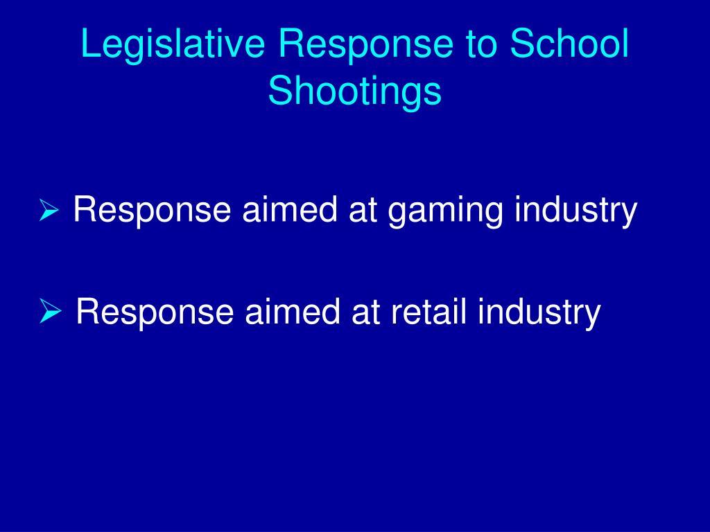 Legislative Response to School Shootings