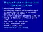 negative effects of violent video games on children