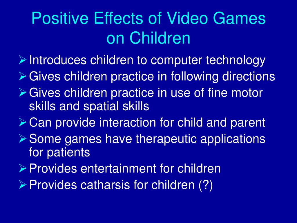 Positive Effects of Video Games