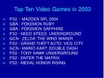 top ten video games in 2003