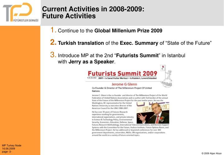 Current Activities in 2008-2009: