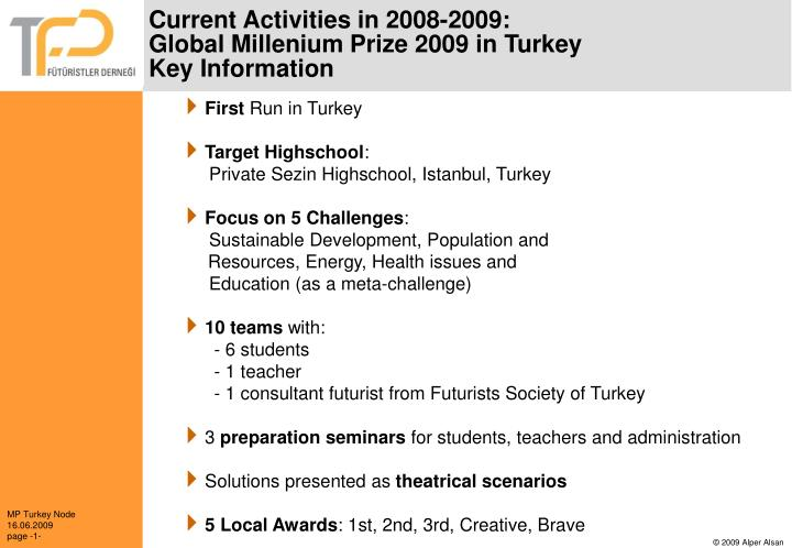 Current activities in 2008 2009 global millenium prize 2009 in turkey key information