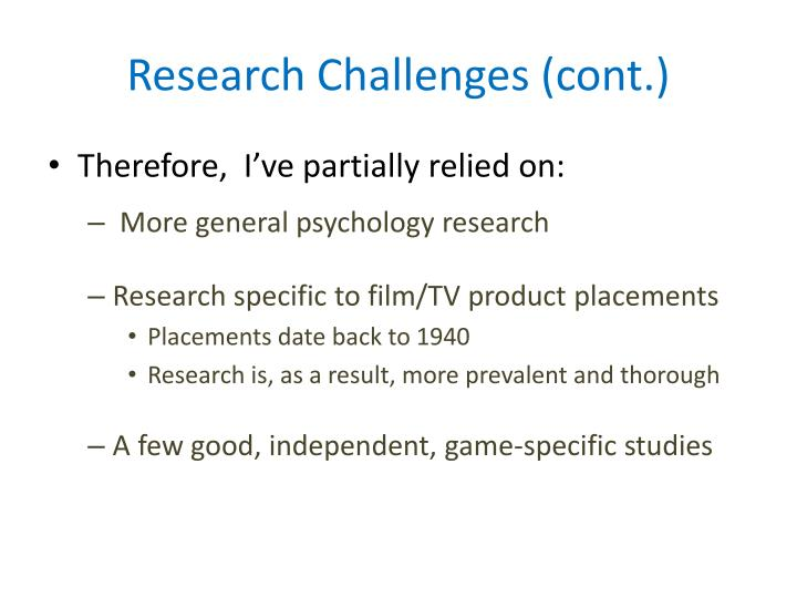 Research challenges cont