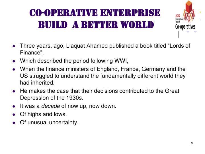 Co operative enterprise build a better world