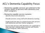 acl s dementia capability focus