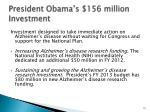 president obama s 156 million investment