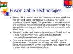 fusion cable technologies