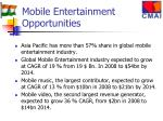 mobile entertainment opportunities