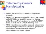 telecom equipments manufacturing