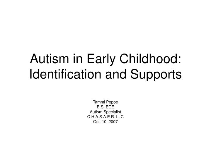 autism in early childhood identification and supports n.