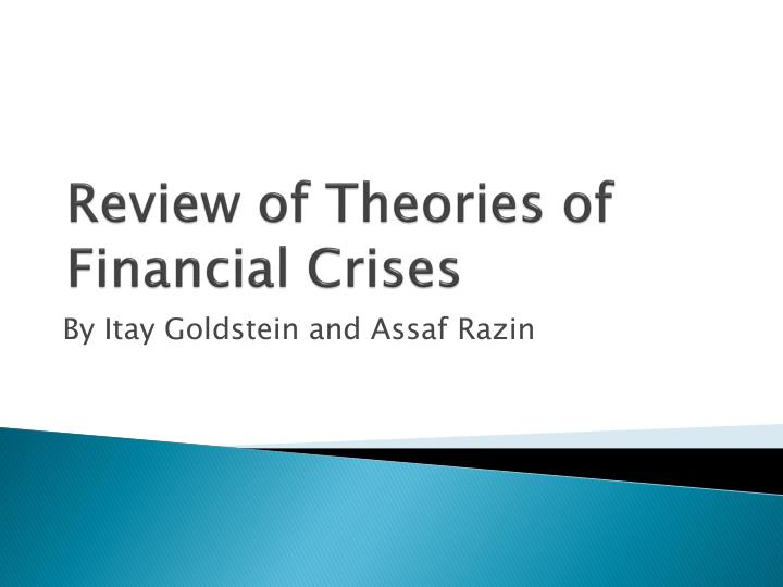review of theories of financial crises n.