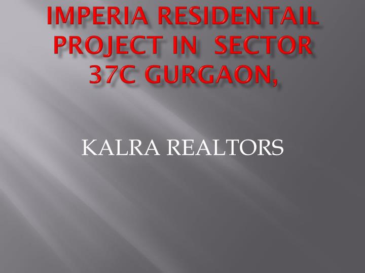 Imperia residentail project in sector 37c gurgaon