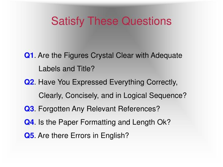 Satisfy These Questions
