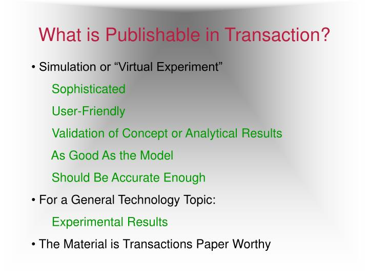 What is Publishable in Transaction?