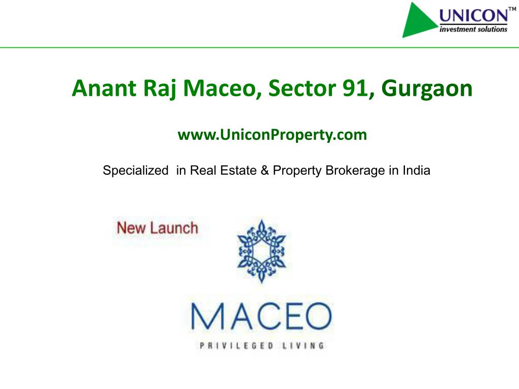anant raj maceo sector 91 gurgaon www uniconproperty com