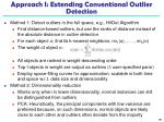 approach i extending conventional outlier detection