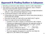 approach ii finding outliers in subspaces