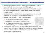 distance based outlier detection a grid based method