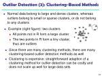outlier detection 3 clustering based methods