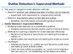 outlier detection i supervised methods