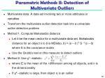 parametric methods ii detection of multivariate outliers