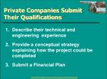 private companies submit their qualifications