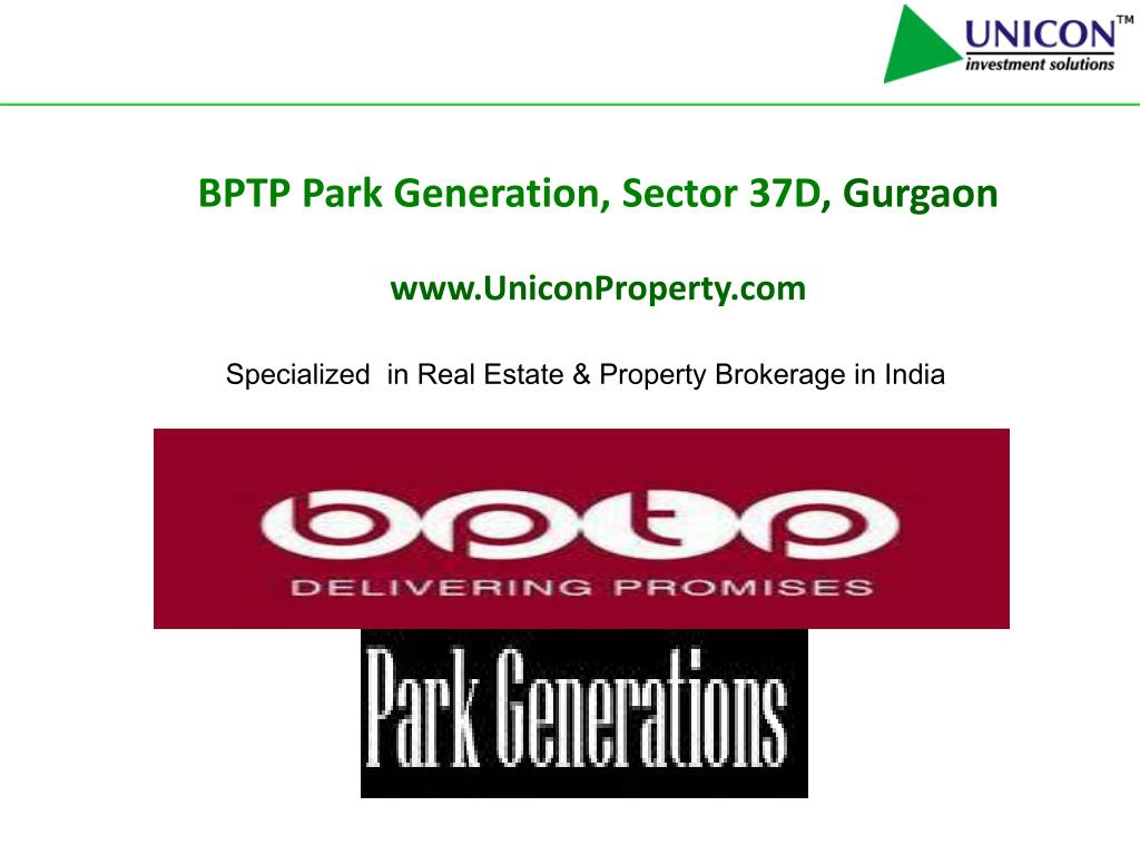 bptp park generation sector 37d gurgaon www uniconproperty com l.