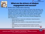 what are the drivers of student engagement and success14