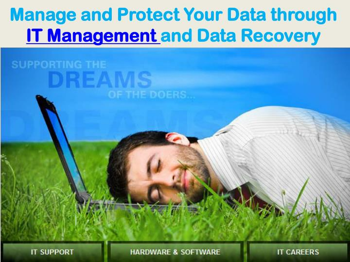 Manage and Protect Your Data through